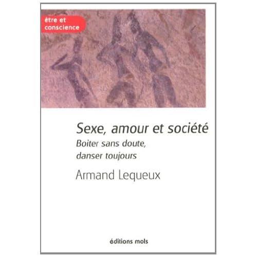 Sexe, amour et société : Boiter sans doute, danser toujours