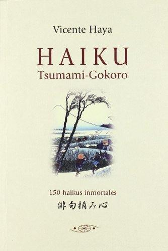 Haiku. Tsumami-Gokoro