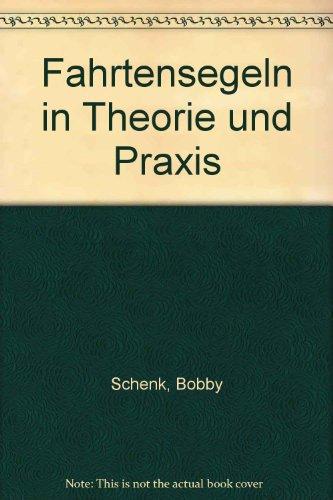 Fahrtensegeln in Theorie und Praxis.