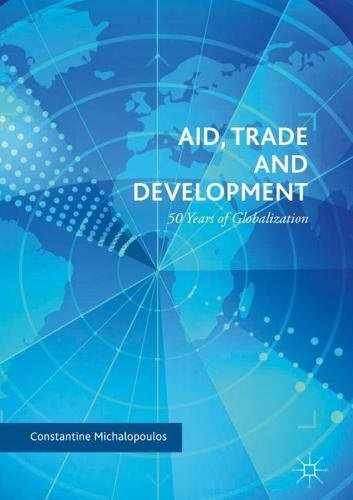 Aid, Trade and Development: 50 Years of Globalization