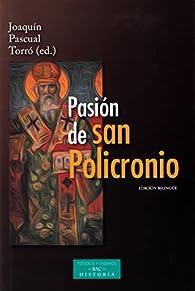 Pasión de San Policronio par  Joaquín PASCUAL TORRÓ (ed.)