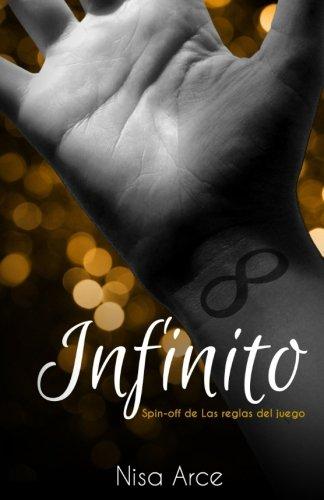 Infinito: (spin-off the Las reglas del juego)