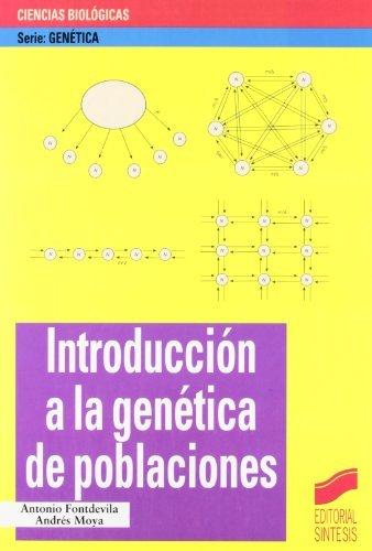 Introducción a la genética de poblaciones (Serie Genética nº 5) por A. Fontdevila