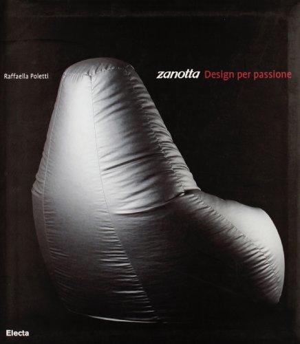 Zanotta. Design per passione. Ediz. illustrata