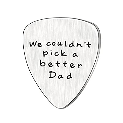 Fathers Day Gift Mens I couldn't Pick a Better Dad Guitar Pick Custom Gift for Daddy Papa Stainless Steel