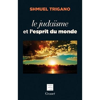 Le judaïsme et l'esprit du monde (essai français)