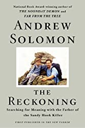 The Reckoning: Searching for Meaning with the Father of the Sandy Hook Killer (English Edition)