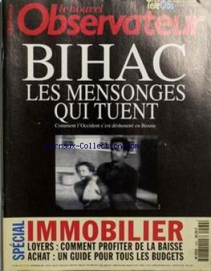 NOUVEL OBSERVATEUR (LE) [No 1569] du 01/12/1994 - BIHAC - LES MESONGES QUI TUENT. COMMENT L'OCCIDENT S'EST DESHONORE EN BOSNIE. IMMOBILIER - LOYER - ACHAT. par Collectif