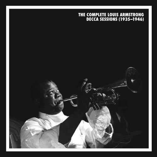 The Complete Louis Armstrong Decca Sessions 1935-1946 Mosaic #243 [Limited Collectors Edition, Original Recording Remastered, Box Set] by Louis Armstrong (2006-05-04)
