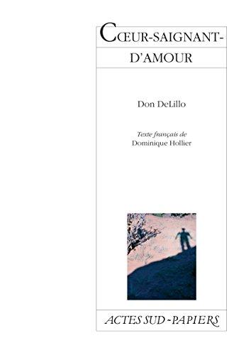 Coeur saignant d'amour (Actes Sud-Papiers) par Don DeLillo