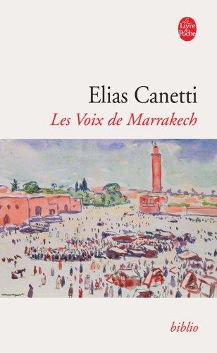 Les voix de Marrakech : Journal d'un voyage