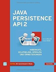 Java Persistence API 2: Hibernate, EclipseLink, OpenJPA und Erweiterungen