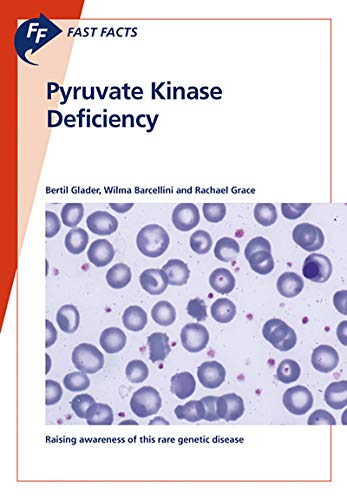 Fast Facts: Pyruvate Kinase Deficiency