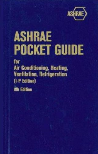 ASHRAE Pocket Guide for Air-Conditioning, Heating, Ventilation, Refrigeration: SI Edition by Ashrae (Corporate Author) (1-Feb-2014) Paperback