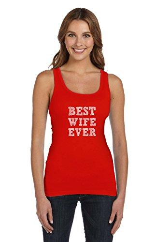 Best Wife Ever - Präsent für Ehefrau Frauen Tank Top Rot