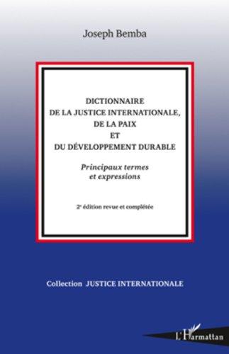 Dictionnaire de la justice international...