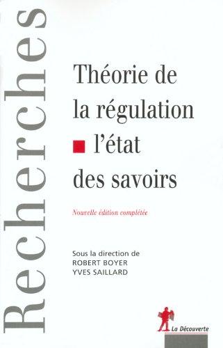 Thorie de la rgulation : L'Etat des savoirs