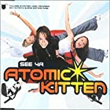 See Ya #1 by Atomic Kitten (2000-05-03) -