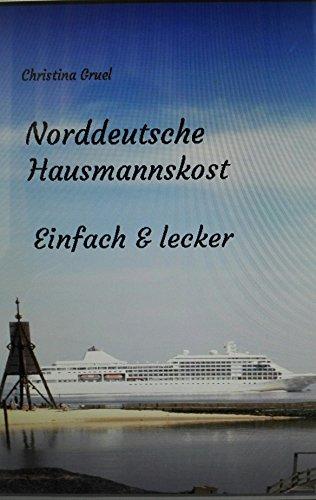 Norddeutsche Hausmannskost: Einfach & lecker
