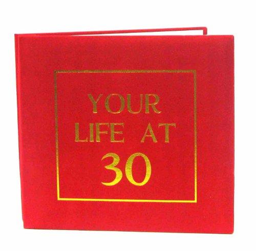 FOTOALBUM YOUR LIFE AT 30 (ENGLISCHSPRACHIG)