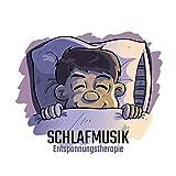 Schlafmusik: Entspannungstherapie - Beruhigende Klänge für Schlaflosigkeit Heilen, Nachtmeditation, Yoga Nidra