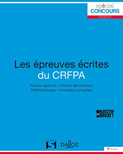 Les preuves crites du CRFPA - 1re dition