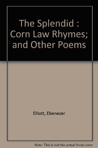 the-splendid-corn-law-rhymes-and-other-poems