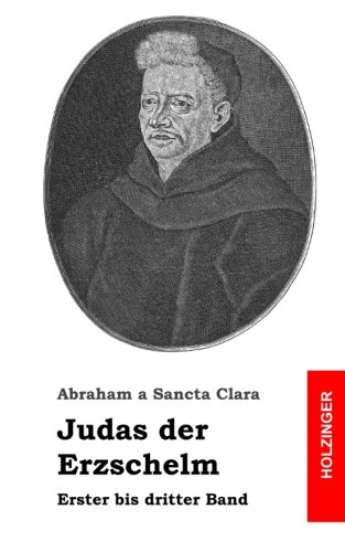 Judas der Erzschelm: Erster bis dritter Band