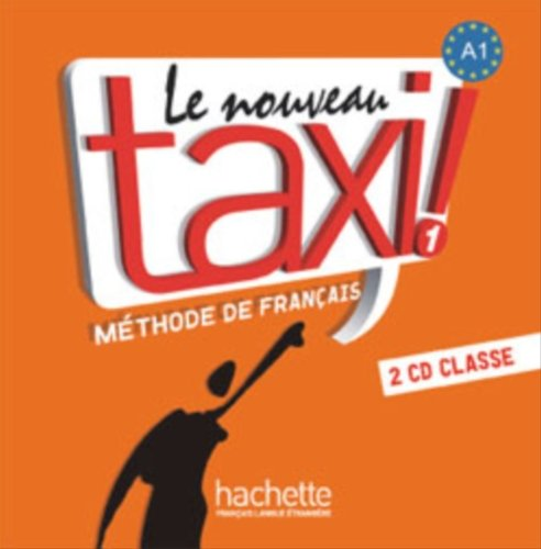 Le Nouveau Taxi: Niveau 1 CD Audio Classe (X2) par Collective