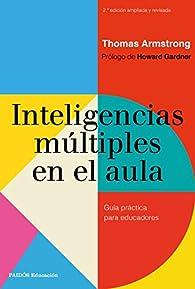 Inteligencias múltiples en el aula par Thomas Armstrong