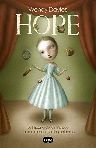 Hope: La historia de una niña que no podía escuchar las palabras (Nuevas voces) por Wendy Davies