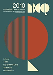 New British Cinema Quarterly Annual (1234, No Greater Love, Skeletons & brilliantlove) [DVD]