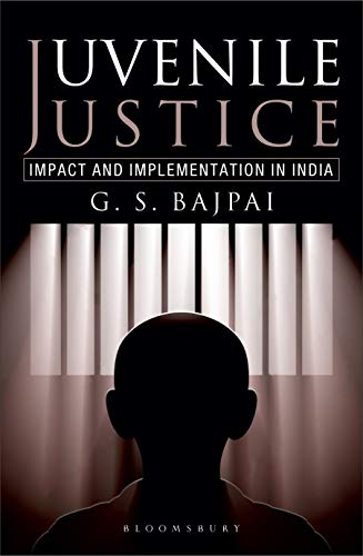 Juvenile Justice: Impact and Implementation in India