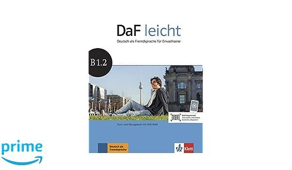 DaF leicht B1.2: Deutsch als Fremdsprache für Erwachsene. Kurs- und ...