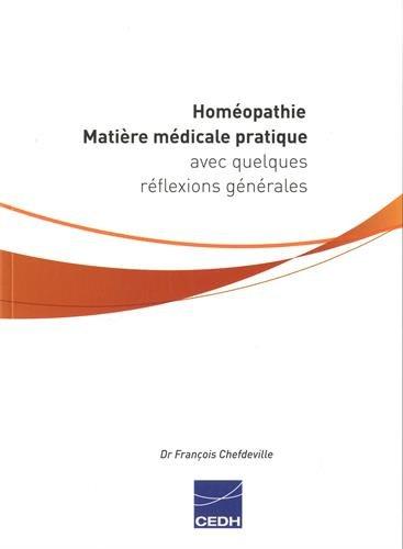 Homéopathie : Matière médicale pratique avec quelques réflexions générales