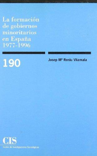 La formación de gobiernos minoritarios en España 1977-1996 (Monografías)