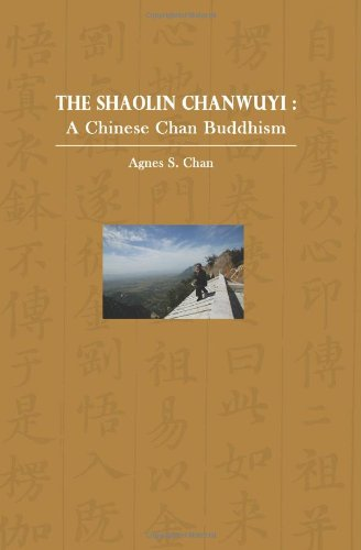 The Shaolin Chanwuyi: A Chinese Chan Buddhism