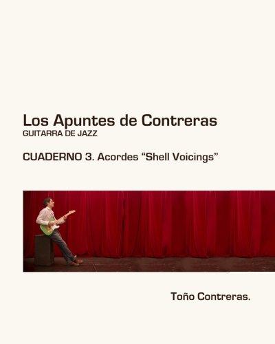 Los Apuntes de Contreras. Guitarra de Jazz. Volumen 3: Shell Voicing: Volume 3