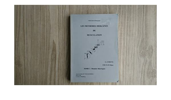 les methodes modernes de musculation compte rendu du colloque de novembre 1988 a lufr staps de dijon