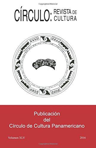 Círculo: Revista de Cultura: Volumen XLV: Volume 45