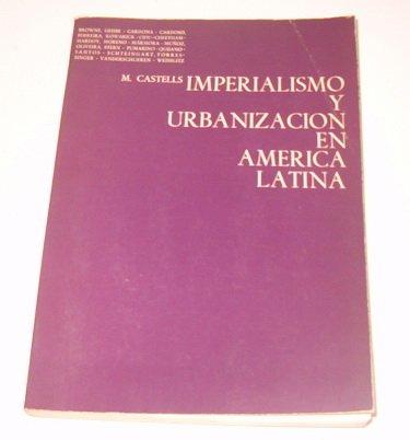 Imperialismo y urbanizacion en America Latina