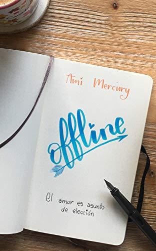 Offline (Spanish Edition)