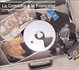 La Comedie a La Francaise (2004-11-22)