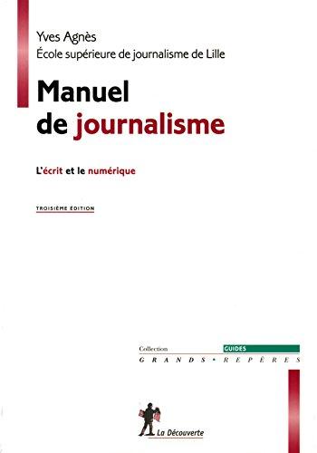 Manuel de journalisme par Yves AGNÈS
