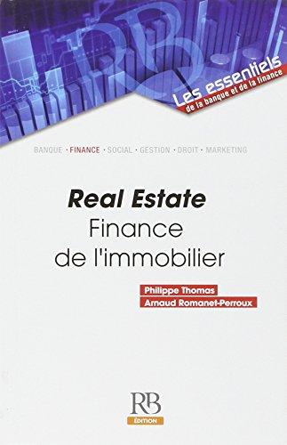 Real estate: Finance de l'immobilier.
