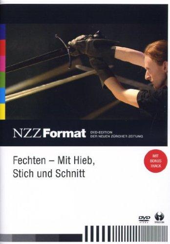 Fechten: Mit Hieb, Stich und Schnitt - NZZ Format