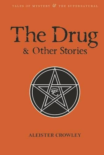 DRUG & OTHER STORIES (Tales of Mystery & The Supernatural)