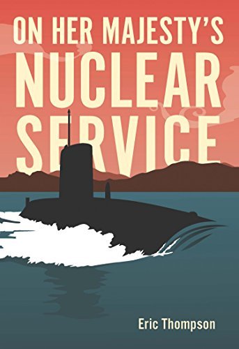 On Her Majesty\'s Nuclear Service (English Edition)