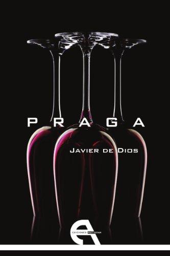Praga (Teatro nº 27) (Spanish Edition)