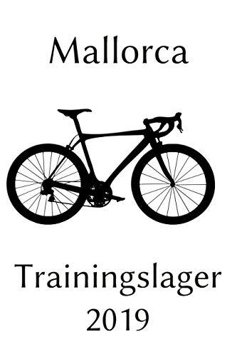 Mallorca Trainingslager 2019: Notizbuch | Journal | Tagebuch |110 Linierte Seiten